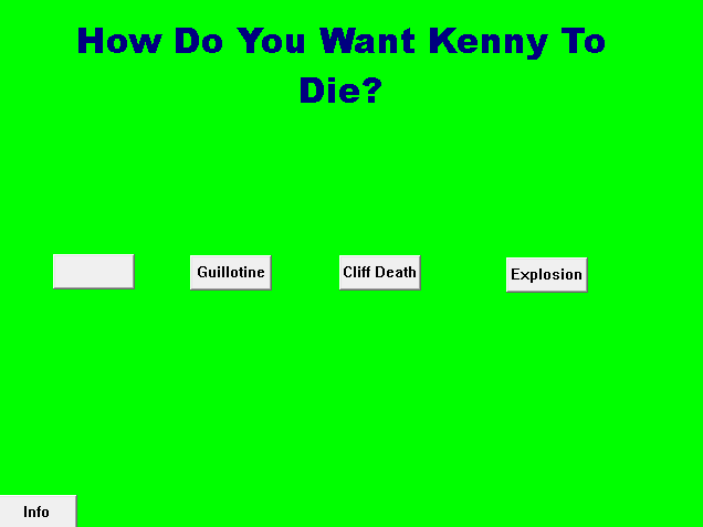 How do you want Kenny 2 Die